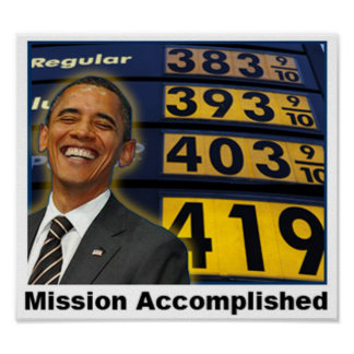 Obama Caused High Gas Prices Poster