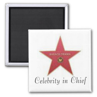 Obama Celebrity in Chief 2 Inch Square Magnet
