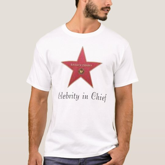 Obama Celebrity in Chief T-Shirt