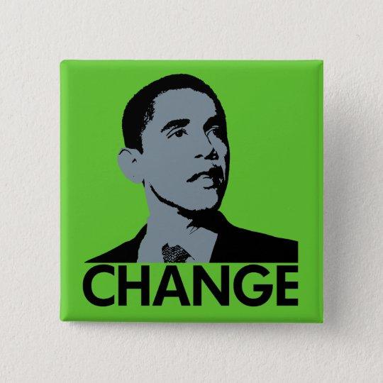 Obama: Change Green Square Pin