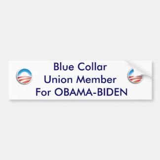 Obama circle, Obama circle, Blue CollarUnion Me... Bumper Sticker