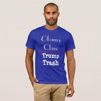 """Obama Class - Trump Trash"" T-Shirt"