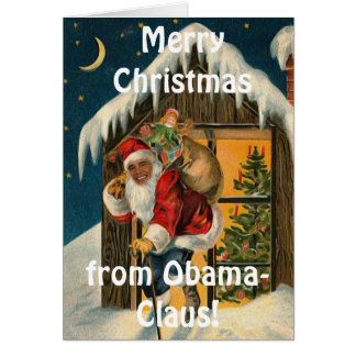 Obama Claus, Funny Barack Obama Santa Claus Card