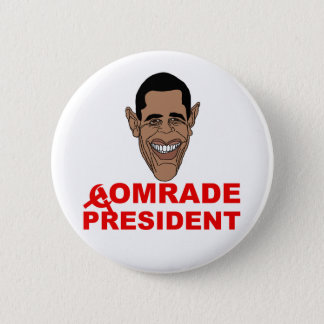 Obama: Comrade President Button