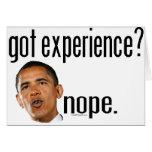 ¿Obama consiguió experiencia? Nope Felicitaciones