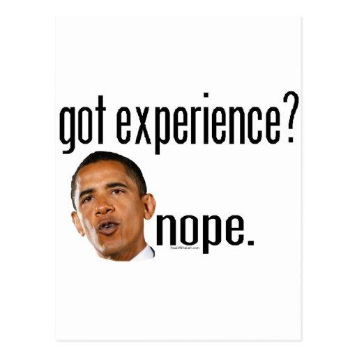 ¿Obama consiguió experiencia? Nope Postales