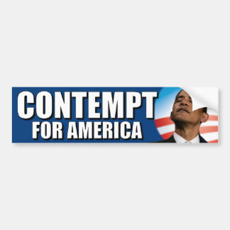 Obama - Contempt for America Bumper Sticker