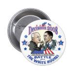 Obama contra McCain 2008 Pins