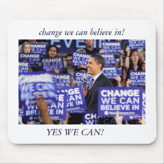 obama_cool, change we can believe in!, YES WE CAN! Mouse Pad