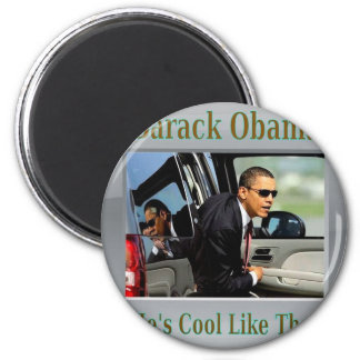 Obama Cool Like That 2 Inch Round Magnet