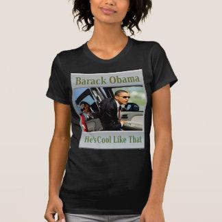 Obama Cool Like That Tshirt