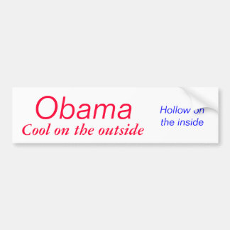 Obama Cool on the Outside Bumper Sticker