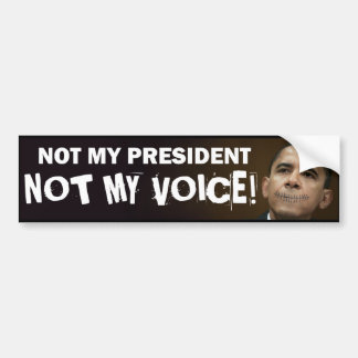 obama cose a no mi presidente no mi voz pegatina para auto