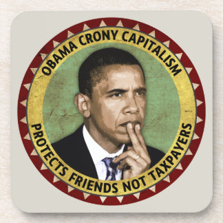 Obama Crony Capitalism Beverage Coaster