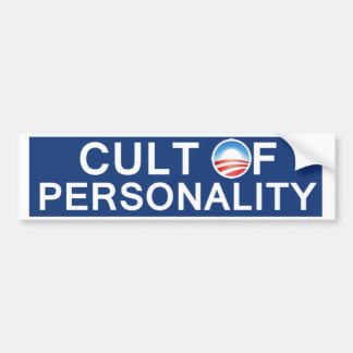 Obama Cult of Personality Bumper Stickers