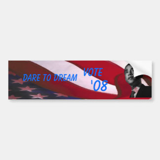 Obama Dare to Dream Bumper Sticker