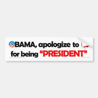 Obama debe disculparse a la pegatina para el parac pegatina para auto