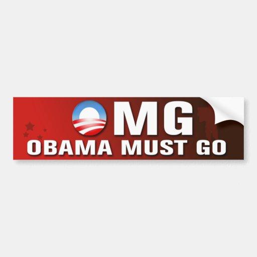 Obama debe ir pegatina para el parachoques pegatina de parachoque