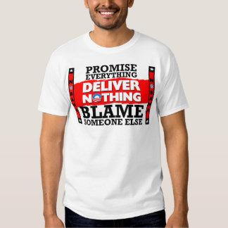 Obama: Deliver Nothing! Shirts