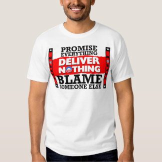 Obama: Deliver Nothing! T-Shirt