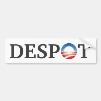 Obama=Despot Bumper Sticker