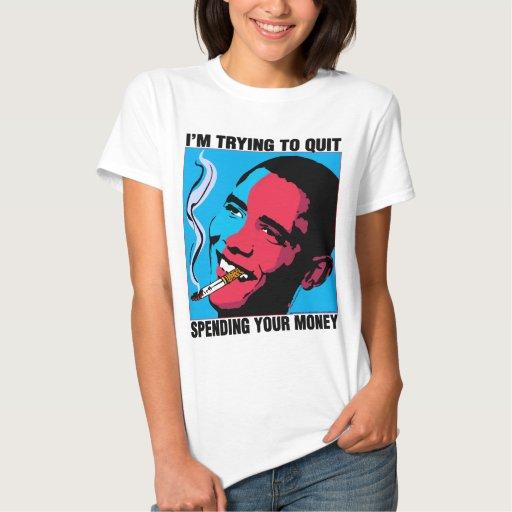 Obama dice: Estoy intentando abandonar la muñeca Camisetas
