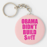 Obama Didn't Build $#!T Key Chains