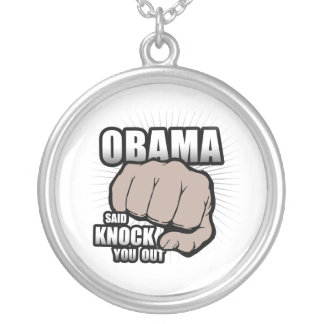 OBAMA DIJO GOLPE USTED OUT.png Colgante Redondo