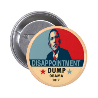 Obama Disappointment Pinback Button