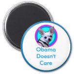 Obama Doesn't Care Fridge Magnet