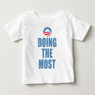 Obama Doing The Most Baby T-Shirt