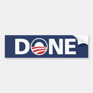 """Obama, """"DONE"""" Bumper Sticker Car Bumper Sticker"""
