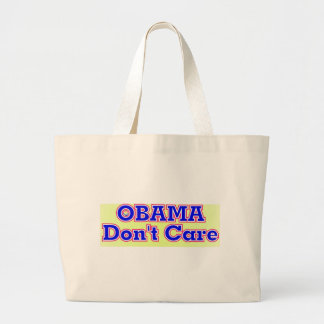 obama DON'T care Canvas Bags