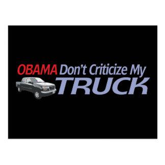 Obama Don't Criticze My TRUCK Postcard