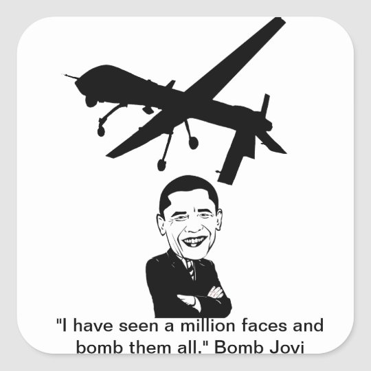 Obama Drone aka Bomb Jovi Square Sticker