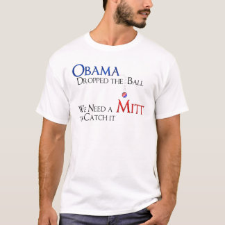 Obama Dropped the Ball T-Shirt