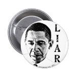Obama el botón del mentiroso pins