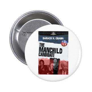 Obama: El candidato de MANCHILD Pin
