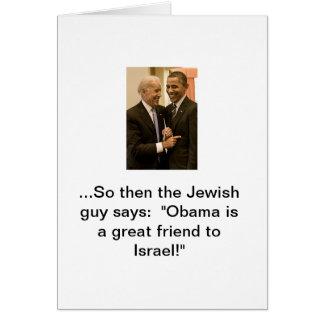 Obama, el gran amigo de Israel Tarjeta De Felicitación
