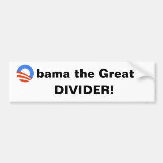 Obama el grande -- ¡Divisor Etiqueta De Parachoque