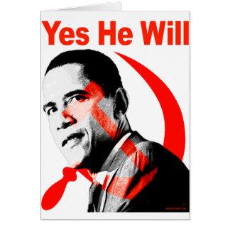 Obama - él lo va a hacer sí tarjeta de felicitación