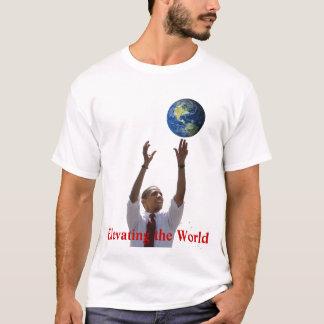 Obama, Elevating the World T-Shirt