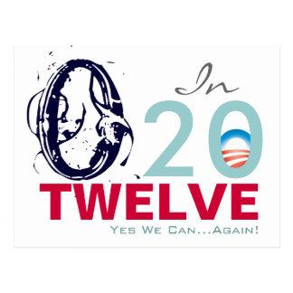 OBAMA en 2012 podemos hacer campaña sí OTRA VEZ po Postal