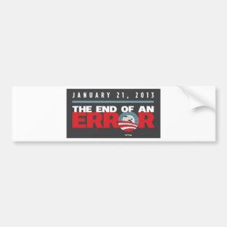 Obama End of an ERROR Bumper Stickers