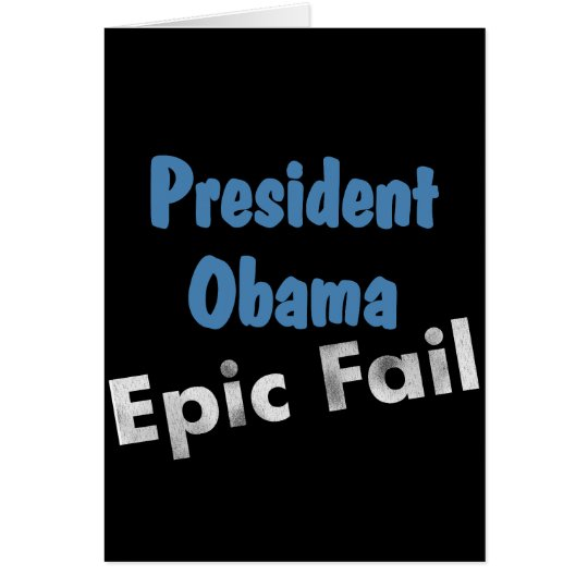 Obama epic fail card