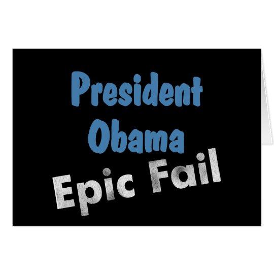 Obama epic fail card