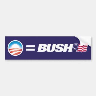 Obama Equals Bush Bumper Sticker Car Bumper Sticker