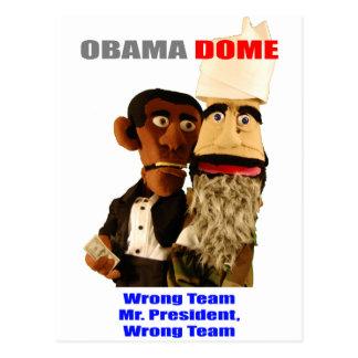 ¡Obama - equipo incorrecto! Tarjetas Postales