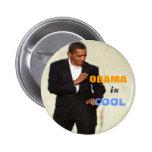 Obama es botón fresco pin