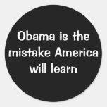 Obama es el error América aprenderá Pegatina Redonda